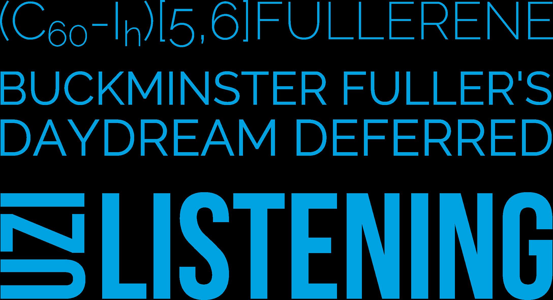 Buckminster Fuller's Daydream Deferred Released